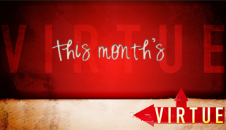 Virtue of the Month